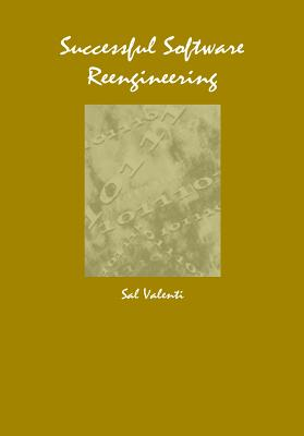 Successful Software Reengineering - Valenti, Salvatore (Editor)
