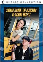 Sudden Terror: The Hijacking of School #17 - Paul Schneider