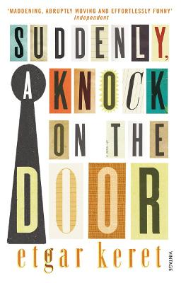 Suddenly, a Knock on the Door - Keret, Etgar, and Shlesinger, Miriam (Translated by), and Englander, Nathan (Translated by)