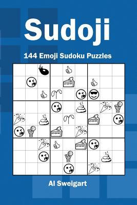 Sudoji: 144 Emoji Sudoku Puzzles - Sweigart, Al