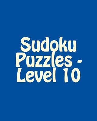 Sudoku Puzzles - Level 10: Fun, Large Grid Sudoku Puzzles - Rogers, Ted