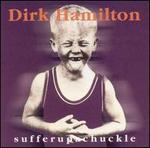 Sufferupachuckle [Bonus Tracks]