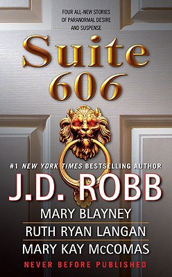 Suite 606 - Robb, J D, and Blayney, Mary, and Ryan Langan, Ruth