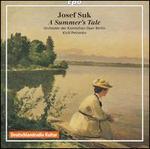 Suk: A Summer's Tale