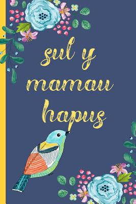 Sul Y Mamau Hapus: Notebook, (Welsh, Happy Mothers Day) Blank Lined Journal, (Great Alternative to a Card) Owl - Notebooks, Nia's