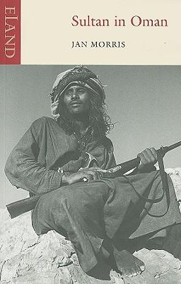 Sultan in Oman - Morris, Jan, Professor