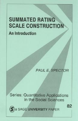 Summated Rating Scale Construction: An Introduction - Spector, Paul E