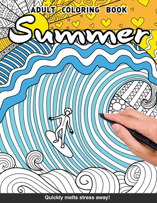 Summer Adults Coloring Book: mermaids, surgers, turtles and more for adults relaxation art large creativity grown ups coloring relaxation stress relieving patterns anti boredom anti anxiety intricate ornate therapy - Books, Craft Genius