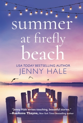 Summer at Firefly Beach - Hale, Jenny