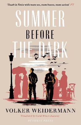 Summer Before the Dark: Stefan Zweig and Joseph Roth, Ostend 1936 - Weidermann, Volker, and Janeway, Carol Brown (Translated by)