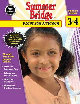 Summer Bridge Explorations, Grades 3 - 4 - Summer Bridge Activities (Compiled by)