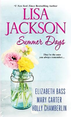 Summer Days - Jackson, Lisa, and Bass, Elizabeth