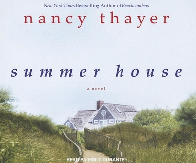 Summer House - Thayer, Nancy, and Durante, Emily (Narrator)