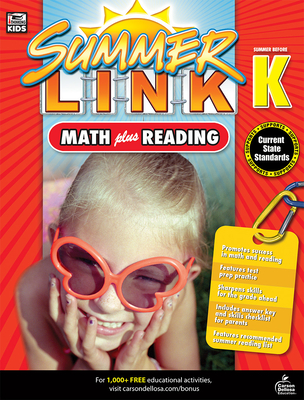 Summer Link: Math Plus Reading, Summer Before Grade K - Brighter Child (Compiled by)