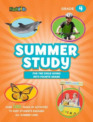 Summer Study: For the Child Going Into Fourth Grade - Flash Kids (Editor)