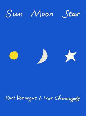Sun Moon Star - Vonnegut, Kurt