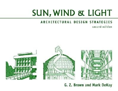 Sun Wind and Light Architectural Design Strategies book by G Z