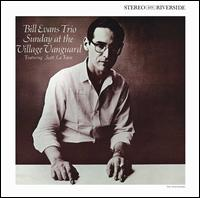 Sunday at the Village Vanguard [Keepnews Collection] - Bill Evans Trio