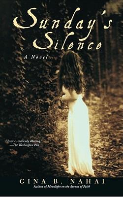 Sunday's Silence - Nahai, Gina B