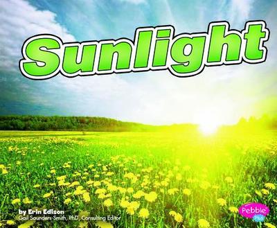 Sunlight - Edison, Erin