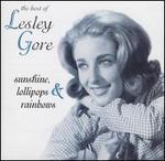 Sunshine, Lollipops & Rainbows: The Best of Lesley Gore