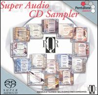 Super Audio CD Sampler - Alan Civil (horn); Daniel Chorzempa (organ); George Pieterson (clarinet); Grumiaux Quartet; I Musici; Nicolai Gedda (tenor);...