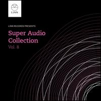 Super Audio Collection, Vol. 8 - Ann Murray (vocals); Claire Martin (vocals); Gottlieb Wallisch (piano); Ingrid Fliter (piano); Magnificat;...