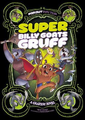 Super Billy Goats Gruff: A Graphic Novel - Tulien, Sean