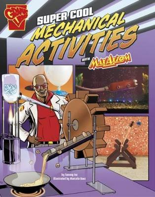 Super Cool Mechanical Activities with Max Axiom - Enz, Tammy