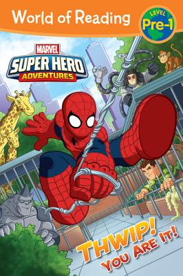 Super Hero Adventures: Thwip! You Are It! - West, Alexandra