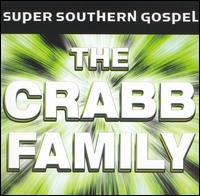 Super Southern Gospel - The Crabb Family