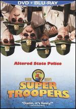 Super Troopers [2 Discs] [Blu-ray/DVD] - Jay Chandrasekhar