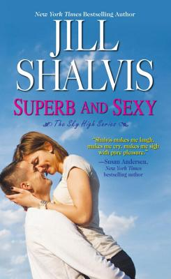 Superb and Sexy - Shalvis, Jill