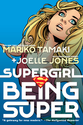 Supergirl: Being Super - Tamaki, Mariko