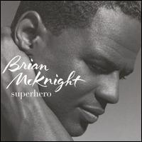 Superhero - Brian McKnight