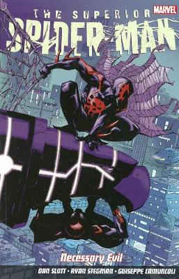 Superior Spider-man Vol. 4: Necessary Evil - Slott, Dan
