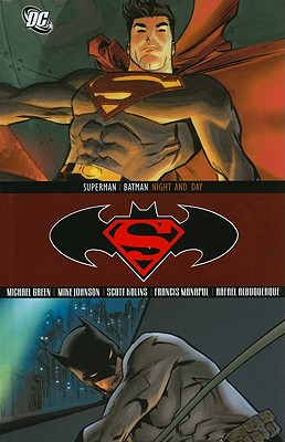 Superman / Batman: Night and Day - Green, Michael, and Johnson, Mike (Illustrator), and Johnson, Peter (Illustrator)