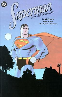 Superman for All Seasons - Loeb, Jeph