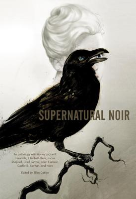 Supernatural Noir - Evenson, Brian