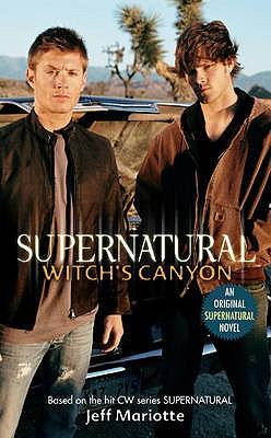 Supernatural - Witch's Canyon - Waggoner, Tim