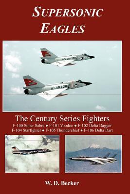 Supersonic Eagles - Becker, W D