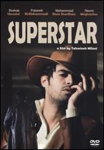 Superstar - Tahmineh Milani
