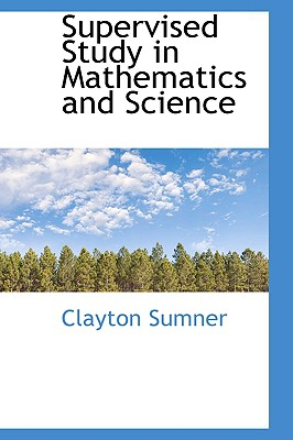 Supervised Study in Mathematics and Science - Sumner, Clayton
