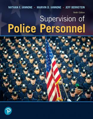 Supervision of Police Personnel - Iannone, Nathan F, and Iannone, Marvin D, and Bernstein, Jeff
