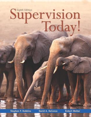 Supervision today book by stephen p robbins 10 available editions robbins stephen p dr and decenzo david fandeluxe Choice Image