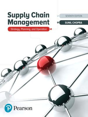 Supply Chain Management: Strategy, Planning, and Operation - Chopra, Sunil