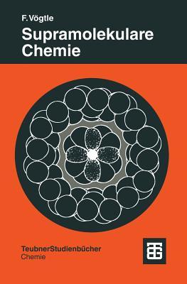 Supramolekulare Chemie: Eine Einfuhrung - Vogtle, Fritz