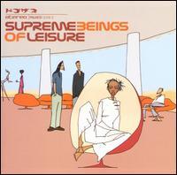 Supreme Beings of Leisure - Supreme Beings of Leisure