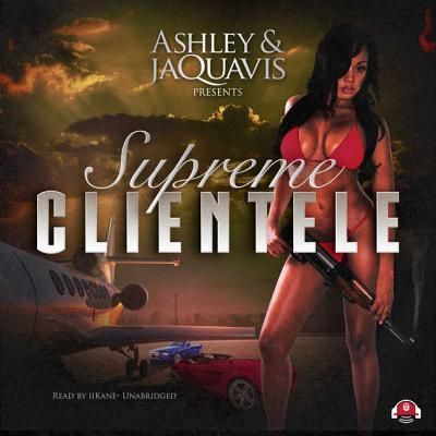 Supreme Clientele - Ashley