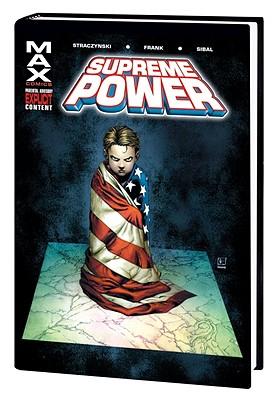 Supreme Power Volume 1 Hc - Straczynski, J Michael, and Youngquist, Jeff (Editor)